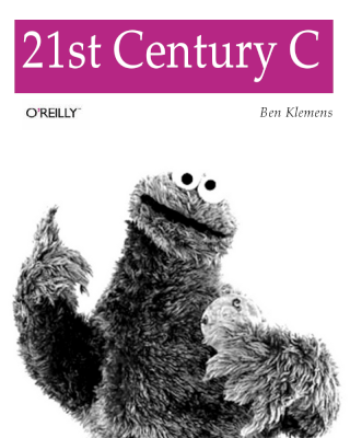 "A cover in the O'Reilly style: white background, title (""21st Century C"") against purple background at top, black-and-white animal at bottom. The animal is the Cookie Monster."